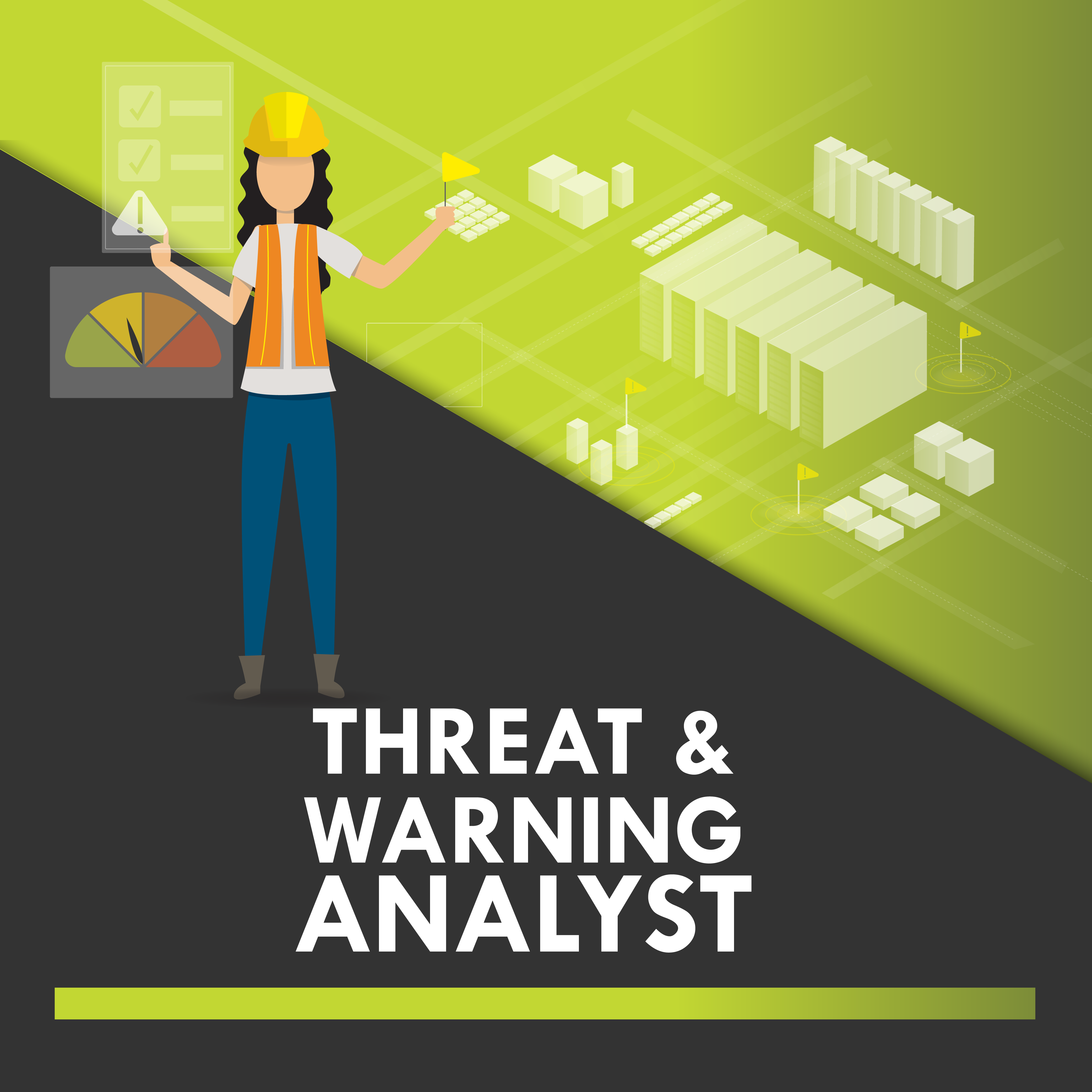 Threat and Warning Analyst